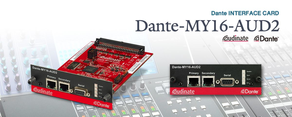 YAMAHA DANTE MY16-AUD INTERFACE WINDOWS XP DRIVER DOWNLOAD